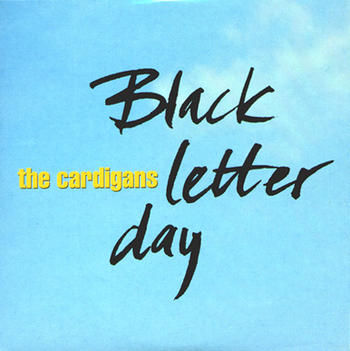 Black Letter Day (single)