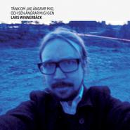 Tänk om jag ångrar mig, och sen ångrar mig igen (digipak cd)