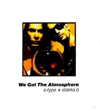 We got the atmosphere (single, 1991)